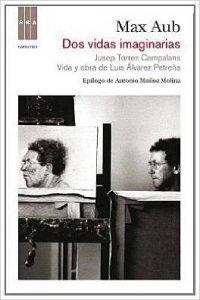 Dos vidas imaginarias : Jusep Torres Campalans, vida y obra de Luis Álvarez Petreña