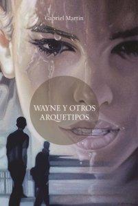 Wayne y otros arquetipos