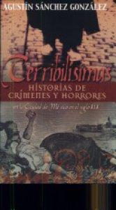Terribilísimas historias de crímenes y horrores en la ciudad de México en el siglo XIX