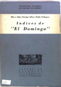 "Índices de ""El Domingo"" : revista literaria mexicana (1871-1873)"