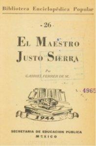 El maestro Justo Sierra