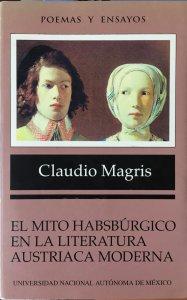 El mito habsbúrgico en la literatura austriaca moderna