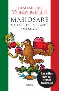 Masiosare, nuestro extraño enemigo