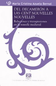 Del Decamerón a las Cent nouvelles nouvelles. Relaciones y transgresiones en la nouvelle medieval