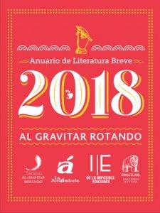 Anuario de literatura breve : al gravitar rotando 2018