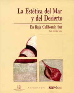 La estética del mar y del desierto en Baja California Sur