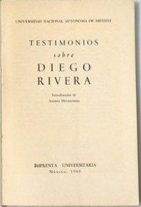 Testimonios sobre Diego Rivera