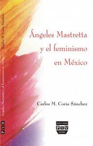 Ángeles Mastretta y el feminismo en México