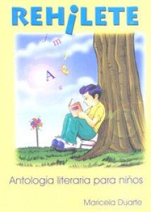 Rehilete : antología literaria para niños