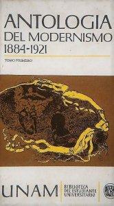 Antología del modernismo (1884-1921) : volumen 1 y 2