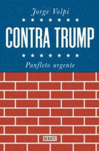 Contra Trump : panfleto urgente