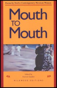 Mouth to mouth : poems by twelve contemporary mexican women