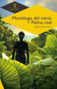 Monólogo del necio ; Palma Real
