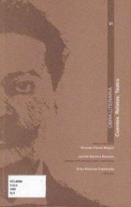 Obra literaria VI : cuentos, relatos, teatro