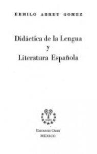 Didáctica de la lengua y la literatura española