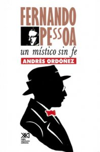 Fernando Pessoa : un místico sin fe