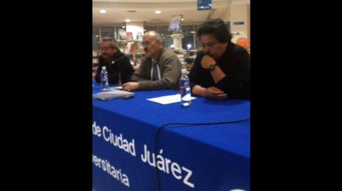 Fernando de Ita presenta  ''Frontera abierta'' en Ciudad Juárez 2/2