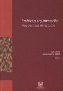 Retórica y argumentación. Perspectivas de estudio