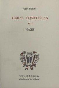 Obras completas VI : viajes : en tierra yankee ; en la Europa latina