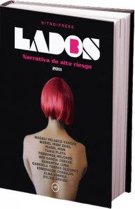 Antología lados B : narrativa de alto riesgo 2011 : mujeres