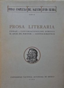 Obras completas II : prosa literaria