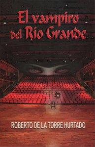 El Vampiro del Rio Grande