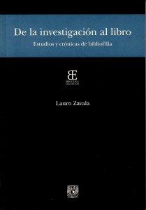 De la investigación al libro : estudios y crónicas de bibliofilia