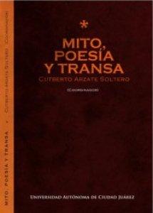 Mito, poesía y transa