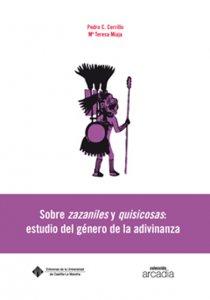 Sobre zazaniles y quisicosas: estudio del género de la adivinanza