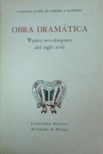 Obra dramática. Teatro novohispano del siglo XVIII