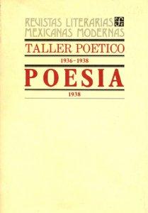 Taller poético : 1936-1938 ; Poesía : 1938