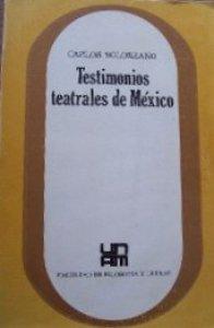 Testimonios teatrales de México