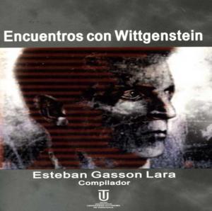 Encuentros con Wittgenstein