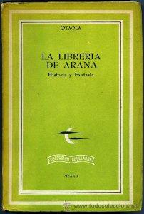 La librería de Arana : historia y fantasía