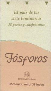El país de las siete luminarias  :  38 poetas guanajuatenses