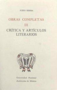 Obras completas III : crítica y artículos literarios