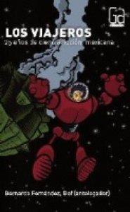 Los viajeros : 25 años de ciencia ficción mexicana