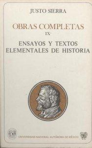 Obras completas IX. Ensayos y textos elementales de historia