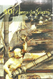 40 Barcos de guerra : antología de poesía y sus editoriales