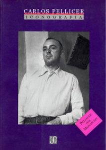 Carlos Pellicer : iconografía