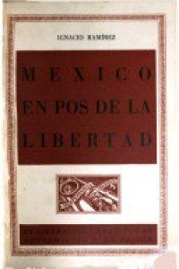 México en pos de la libertad