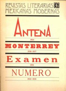Antena : 1924 ; Monterrey : 1930-1937 ; Examen : 1932 ; Número : 1933-1935