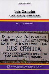 Luis Cernuda: exilio, discurso y crítica literaria