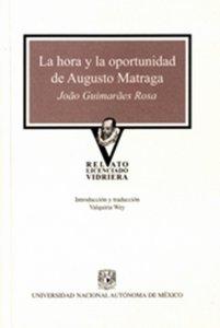 La hora y la oportunidad de Augusto Matragra