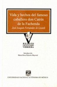 Vida y hechos del famoso caballero don Catrín de la Fachenda