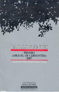 """Carlos Fuentes : premio de literatura en lengua castellana """"Miguel de Cervantes"""" 1987"""
