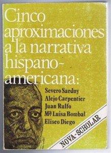 Cinco aproximaciones a la narrativa hispanoamericana
