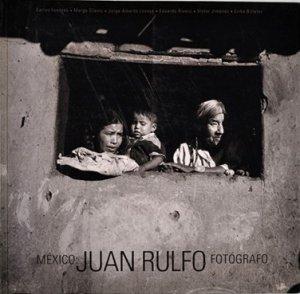 México : Juan Rulfo, fotógrafo