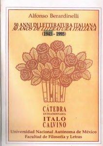 50 anni di letteratura italiana : 1945-1995 = 50 años de literatura italiana : 1945-1995