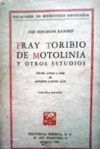 Fray Toribio de Motolinía y otros estudios
